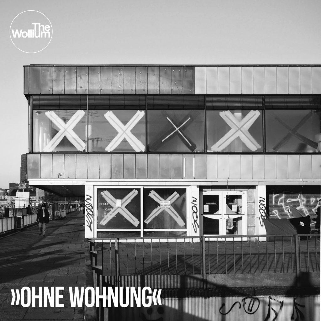 The Wollium - Ohne Wohnung