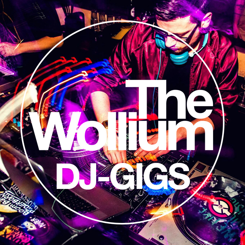 DJ-GIGS von The Wollium